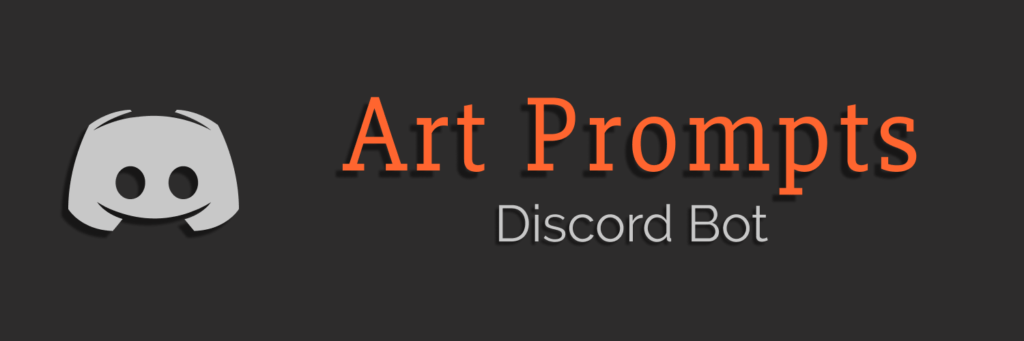 A header for the Discord version of the Art Prompts Android app. With this bot, members can get a random drawing prompt from a database of over 650 original, unique prompts. There's also an option to choose between six different categories - Animals, People, Places, Fantasy, Sci-fi, and Horror, each of which contains over 100 prompts.
